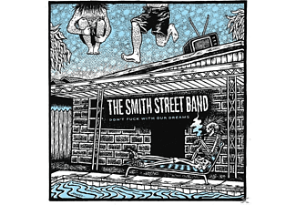 The Smith Street Band - Don't Fuck With Our Dreams - (EP (analog))
