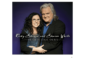 Ricky Skaggs, Sharon White - Hearts Like Ours [CD]