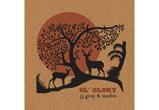Jj Grey, Mofro - Ol' Glory - (CD)