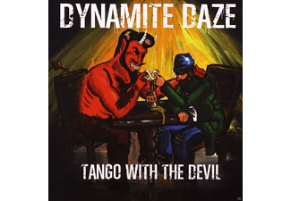 Dynamite Daze - Tango With The Devil - (CD)