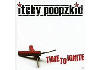 Itchy Poopzkid - Time To Ignite (Reissue+Bonus) - (CD)