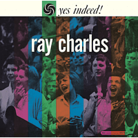 Ray Charles - Yes Indeed! [CD]