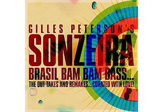 Gilles Peterson - Sonzeira: Brasil Bam Bam Bass - The Out Takes And Remakes... Curated With Love! - (CD)