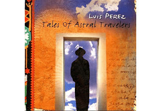 Luis Perez - Tales Of Astral Travel - (CD)