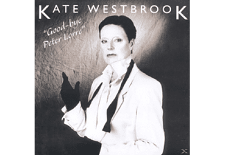 Kate Westbrook - GOOD-BYE PETER LORRE - (CD)