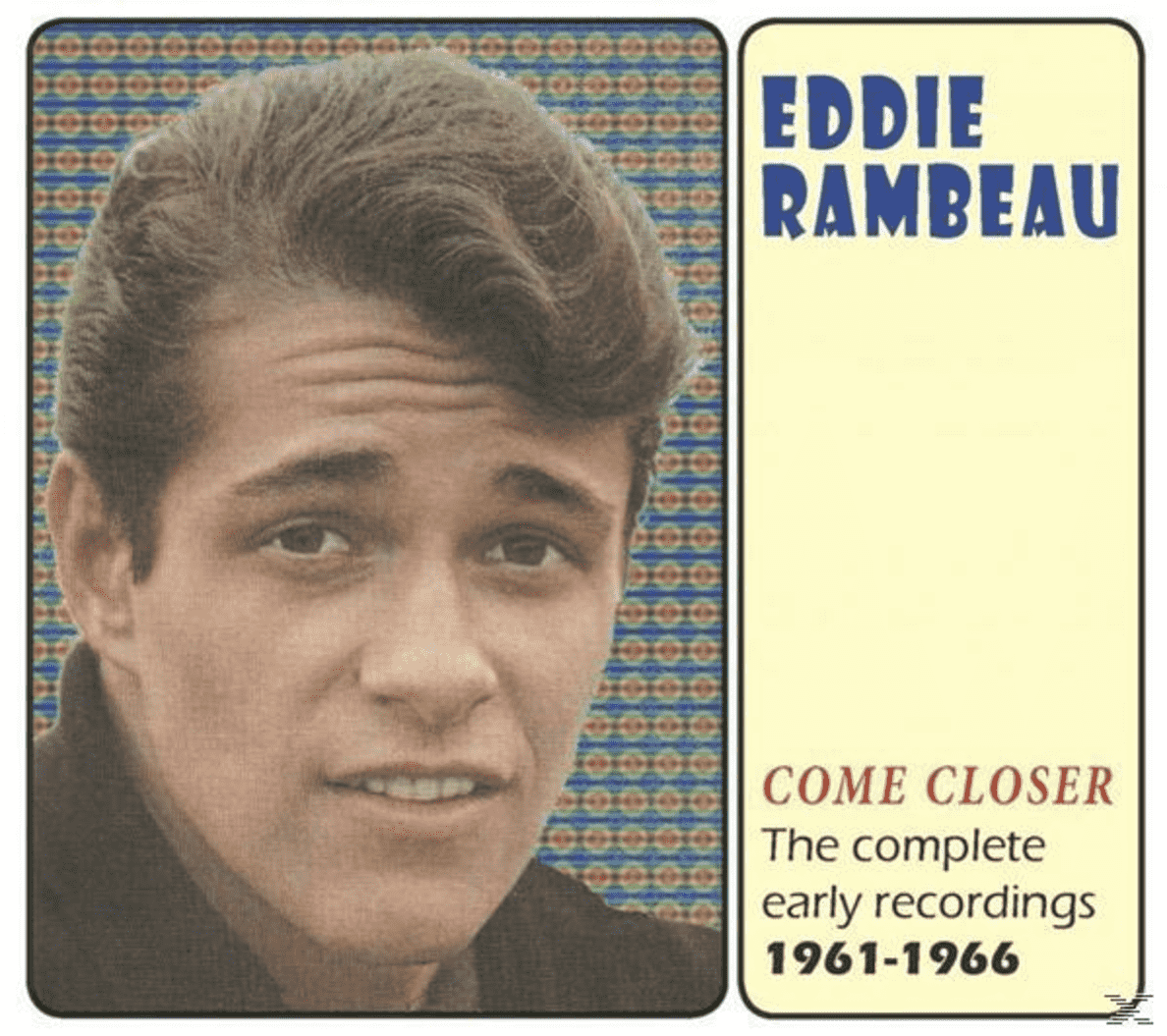 Come Closer: The Complete Early Rec Eddie Rambeau auf CD