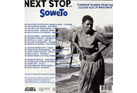 VARIOUS - Next Stop... Soweto - Township Sounds From The Golden Age [Vinyl]