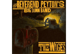 Reverend Peyton's Big Damn Band - The Wages - (CD)