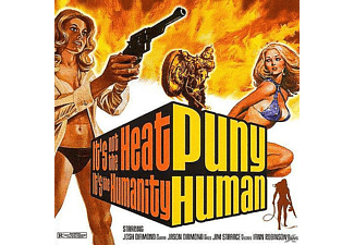 Puny Human - It's Not The Heat, It's The Humanity - (CD)