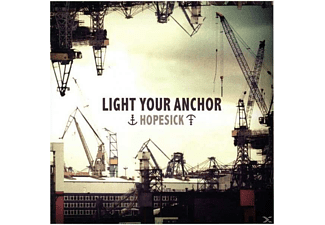 Light Your Anchor - Hopesick - (CD)