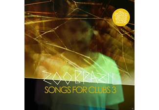 Zoo Brazil, VARIOUS - Songs For Clubs 3 - (CD)