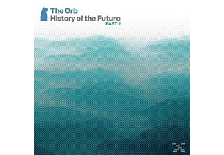 The Orb - History Of The Future Part 2 - (CD)