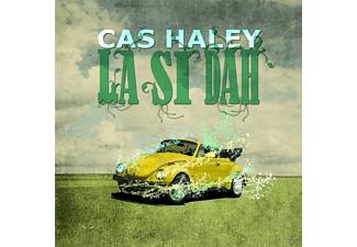 Cas Haley - La Si Dah - (CD)