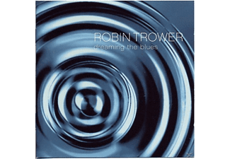 Robin Trower - Dreaming The Blues [CD]