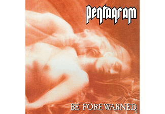 Pentagram - Be Forewarned [CD]