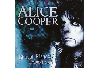 Alice Cooper - Brutal Planet/Dragon Town - (CD)