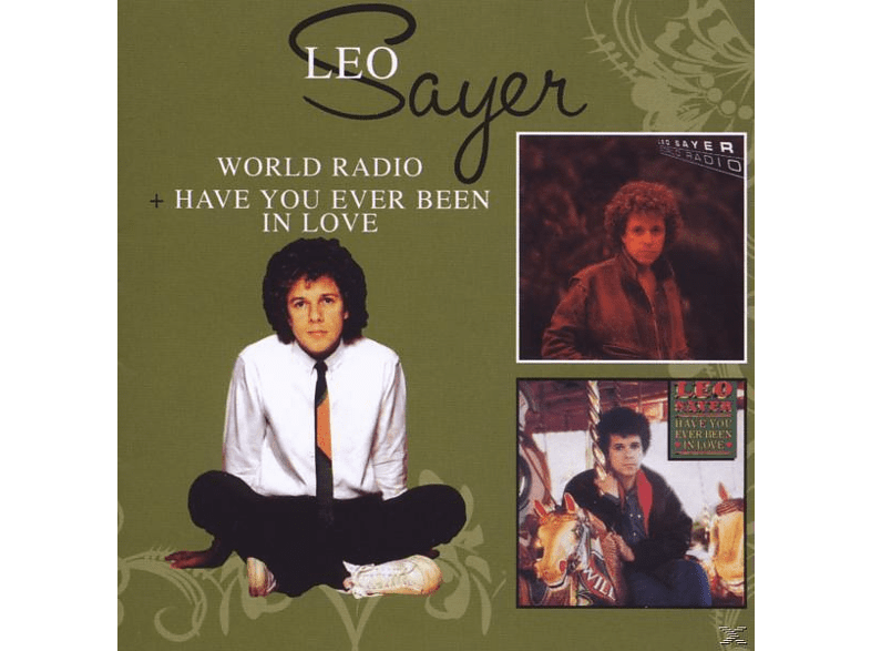 Leo Sayer - World Radio/Have You Ever Been In Love [Doppel-Cd] [CD]