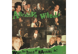 Abrasive Wheels - When The Punks Go Marching In - (Vinyl)