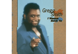 Gregg Smith - I Wanna Rock Ya - (CD)