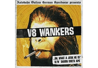 V8 Wankers - Oh What A Jerk He Is! - (Vinyl)