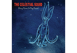 Henry Kaiser, Ray Russell - The Celestial Squid - (CD)