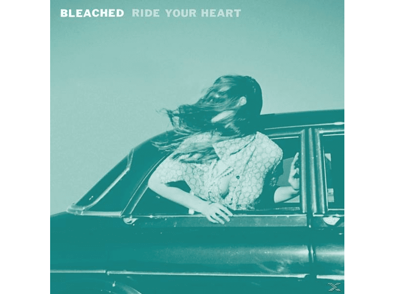 Bleached - Ride Your Heart [Vinyl]