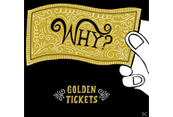 Why? - Golden Tickets EP [EP (analog)]