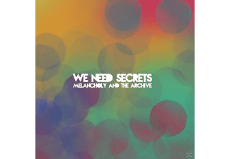 We Need Secrets - Melancholy And The Archive - (CD)
