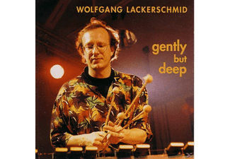 Wolfgang Lackerschmid - Gently But Deep - (CD)