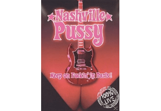 Nashville Pussy - Keep On Fuckin'in Paris - (DVD)