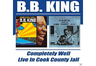 B.B. King - Completely Well/Live In Cook County Jail - (CD)