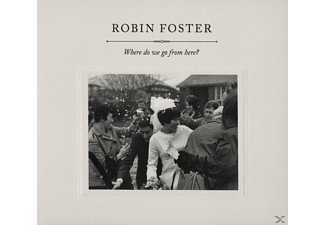 Robin Foster - Where Do We Go From Here ? - (CD)