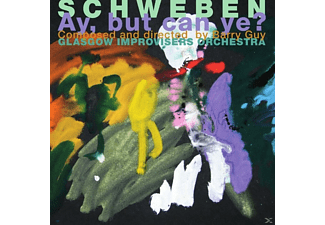 Barry Guy, Glasgow Improvisers Orchestra - Schweben - Ay, But Can Ye? - (CD)