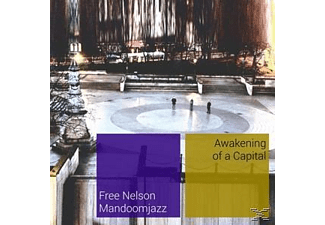 Free Nelson Mandoomjazz - Awakening Of A Capital - (CD)