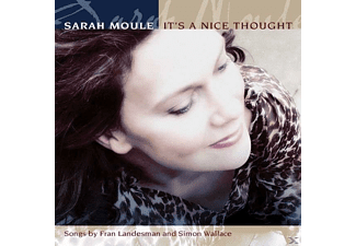 Sarah Moule - It's A Nice Thought - (CD)