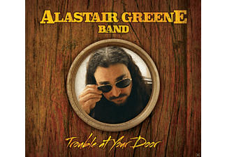 Alastair -band- Greene - Trouble At Your Door - (CD)