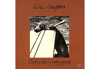 Eric Clapton - There's One In Every Crowd - (CD)