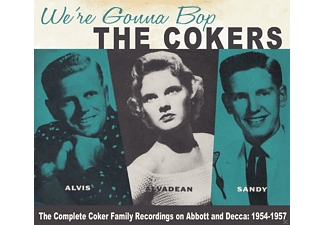 Cokers - We're Gonna Bop - The Complete Recordings On Abbott And Decca 1954 - 1957 - (CD)