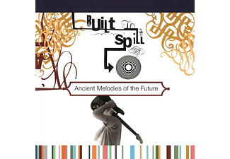 Built To Spill - Ancient Melodies Of The Future (Vinyl LP (nagylemez))