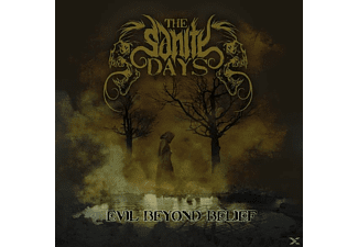The Sanity Days - Evil Beyond Belief [CD]