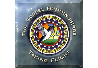 Gospel Hummingbirds - Taking Flight - (CD)