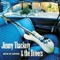 Jimmy & The Drivers Thackery - Drive To Survive [CD]