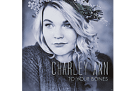 Charley Ann - To Your Bones [CD]