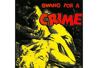 VARIOUS - Swing For A Crime - (Vinyl)
