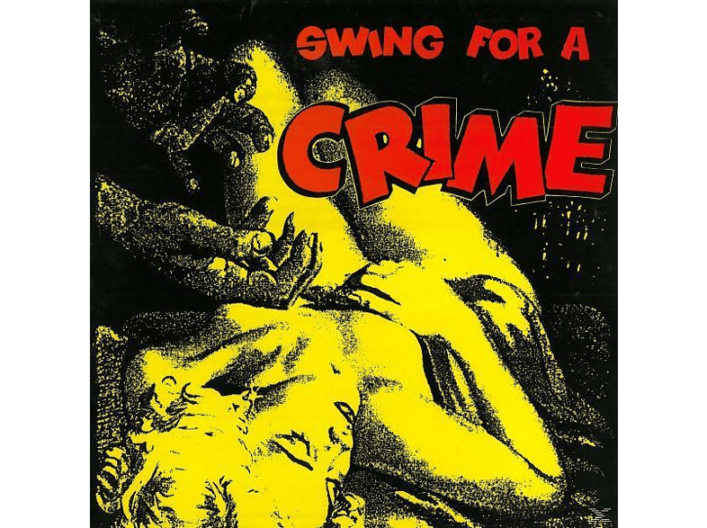 VARIOUS - Swing For A Crime [Vinyl]