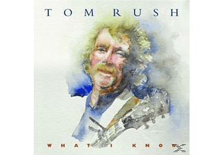 Tom Rush - What I Know [CD]