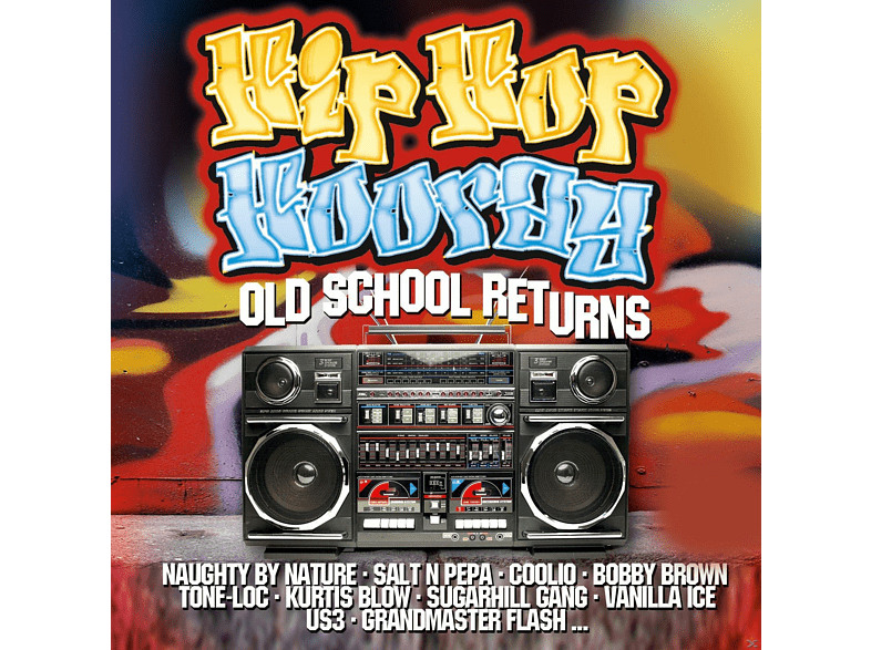 VARIOUS - Hip Hop Hooray - Old School Returns [CD]
