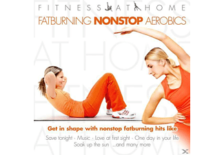 VARIOUS - Fitness At Home: Fatburning Nonstop Aerobics - (CD)