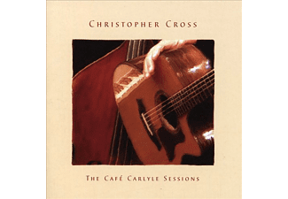 Christopher Cross - The Cafe Carlyle Sessions (CD)