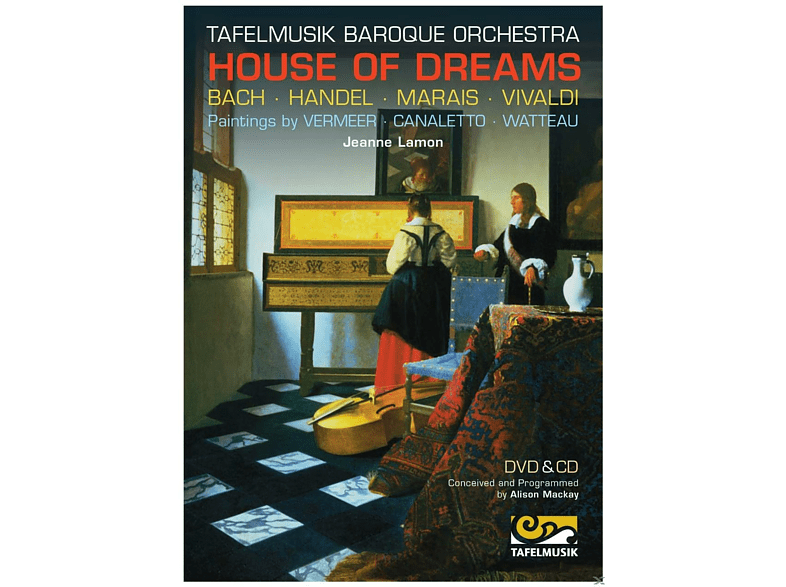 Tafelmusik Baroque Orchestra - House Of Dreams [DVD + CD]